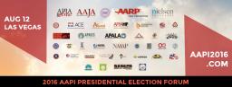 Historic AAPI Presidential Forum in Las Vegas Aug. 12